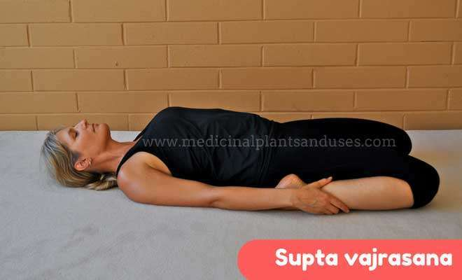 Supta vajrasana steps, benefits and images