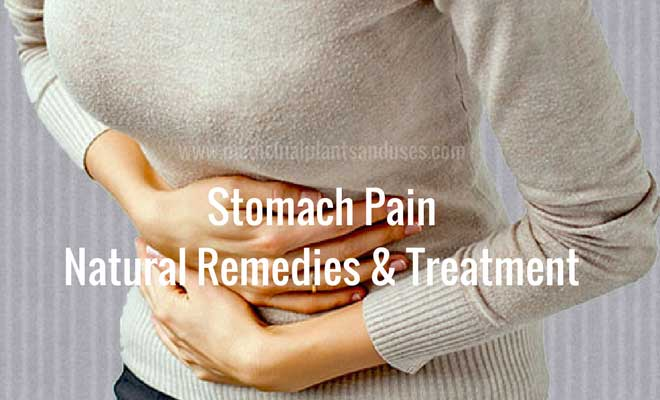 Stomach Pain Natural Remedies & Treatment, causes and symptoms