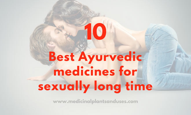 ayurvedic medicine for sexually long time
