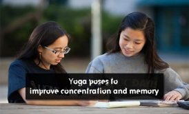yoga poses for students to improve concentration and relieve stress
